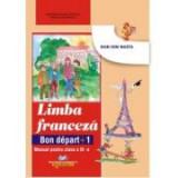 Manual pentru Limba franceza clasa a III-a L1 ( Bon depart 1)
