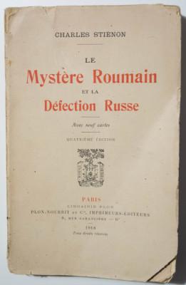 Charles Stienon - Le mystere roumain et la defection russe (1918) foto