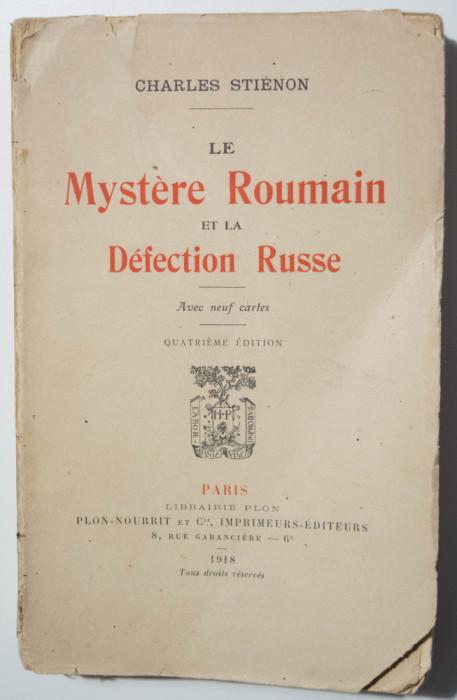 Charles Stienon - Le mystere roumain et la defection russe (1918)