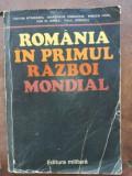 Romania in Primul Razboi Mondial- Victor Atanasiu, Anastasie Iordache