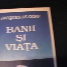 BANII SI VIATA-JACK LE GOFF-TRAD.ECATERINA STANESCU-ECONOMIE SI RELIGIE IN EVUL