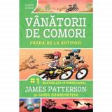 Vanatorii de comori - Prada de la antipozi | James Patterson, Corint