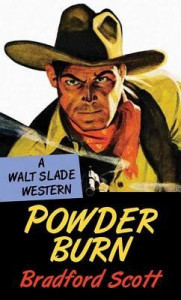 Powder Burn: A Walt Slade Western
