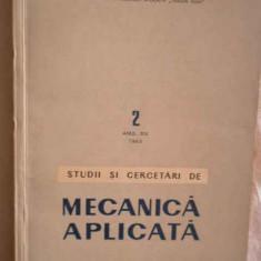 Studii Si Cercetari De Mecanica Aplicata Vol.2 Anul Xiv 1963 - Colectiv ,270525