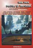 Poetul si imperiul/Ioan Popa