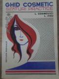 GHID COSMETIC SFATURI PRACTICE - L. COSMOVICI, L. ZISU