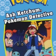 Ash Ketchum, Pokemon Detective (Pokemon Classic Chapter Book #10)
