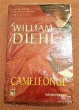 Cameleonul. Editura Rao, 2009. Carte noua - William Diehl