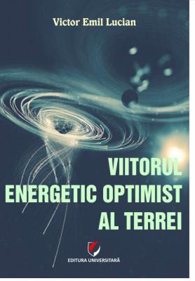 Viitorul energetic optimist al Terrei foto
