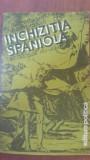 Inchizitia spaniola secolele XV-XIX - Bartolome Bennassar