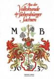 Aus der Volkskunde der Siebenbürger Sachsen