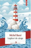 Legaturi de sange/Michel Bussi