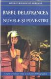 Nuvele si povestiri ed.2018 - Barbu Delavrancea