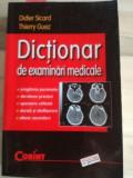 Dictionar de examinari medicale- Didier Sicard, Thierry Guez