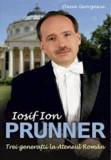 Iosif Ion Prunner. Trei generatii la Ateneul Roman/Oana Georgescu, Allfa