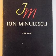 VERSURI de ION MINULESCU , EDITIE INGRIJITA SI PREFATA de MATEI CALINESCU , 1964