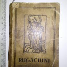 CARTE VECHE RUGACIUNI / VISUL MAICII DOMNULUI ...