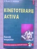 KINETOTERAPIE ACTIVA. EXERCITII TERAPEUTICE-F. PLAS, E. HAGRON