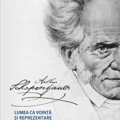 Lumea ca vointa si reprezentare Vol. I+II | Arthur Schopenhauer