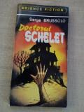 DOCTORUL SCHELET - de SERGE BRUSSOLO