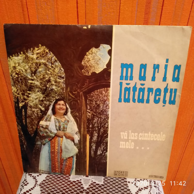 -Y- MARIA LATARETU - VA LAS CANTECELE MELE   - DISC VINIL foto