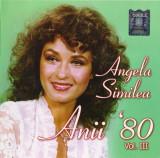 CD Angela Similea – Anii '80 Vol. III, original, holograma