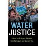 Water Justice - Rutgerd Boelens, Tom Perreault, Jeroen Vos