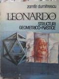 LEONARDO STRUCTURI GEOMETRICO-PLASTICE - ZAMFIR DUMITRESCU