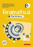 Cumpara ieftin Gramatică. Fișe de lucru (pe lecții și unități de învățare cu itemi și teste de evaluare). Clasa a VIII-a