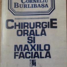 CHIRURGIE ORALA SI MAXILO FACIALA VOL.1 (XEROX BUN) - SUB REDACTIA CORNELIU BURL