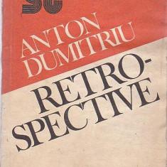 RETROSPECTIVE - ANTON DUMITRU