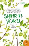 Shinrin-yoku. Arta japoneză a băilor de pădure (ebook)