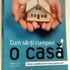 CUM SA-TI CUMPERI O CASA de MARIA SEDER NEDA, EDITIA A III-A , 2017