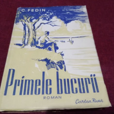 C FEDIN - PRIMELE BUCURII