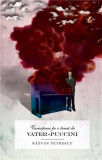 Variatiuni pe o tema de Vater-Puccini   Razvan Petrescu, Curtea Veche