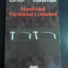 Manifestul Partidului Comunist - K. Marx F. Engels ,547371