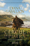 Cercul de piatra vol. 1 | Diana Gabaldon
