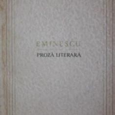 PROZA LITERARA - EMINESCU