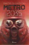 Metro 2035/Dmitri Gluhovski