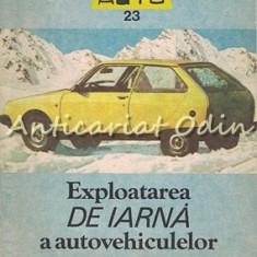 Exploatarea De Iarna A Autovehiculelor - Mihai Stratulat, Vasile Stratulat