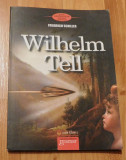 Wilhelm Tell de Friedrich Schiller. Traducerea St. O. Iosif