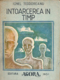 Intoarcerea in timp - Ionel Teodoreanu