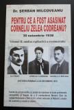 Dr. Șerban Milcoveanu - Pentru ce a fost asasinat Corneliu Zelea Codreanu? 2 vol