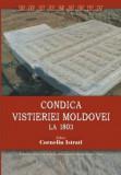 Condica vistieriei Moldovei din anul 1803,  Corneliu Istrati (editor)