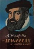 Antonio Pigafetta - Cu Magellan în jurul lumii