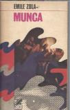 Munca - Emile Zola