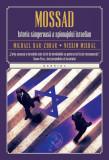 Cumpara ieftin Mossad. Istoria sângeroasă a spionajului israelian