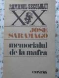 MEMORIALUL DE LA MAFRA - JOSE SARAMAGO