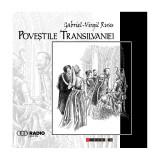 Povestile Transilvaniei | Gabriel-Virgil Rusu