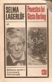 Povestea Lui Gosta Berling - Selma Lagerlof